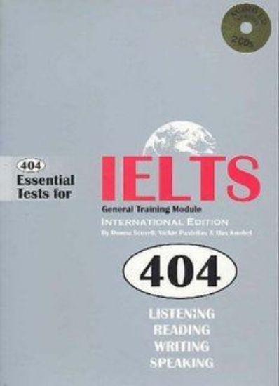 Picture of 404 Essential Tests for IELTS + Study Guide (General Module)