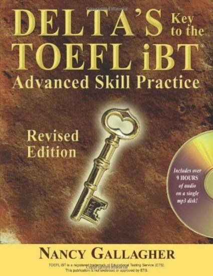 Picture of DELTA'S Key to the TOEFL Test iBT with Advanced skill practice