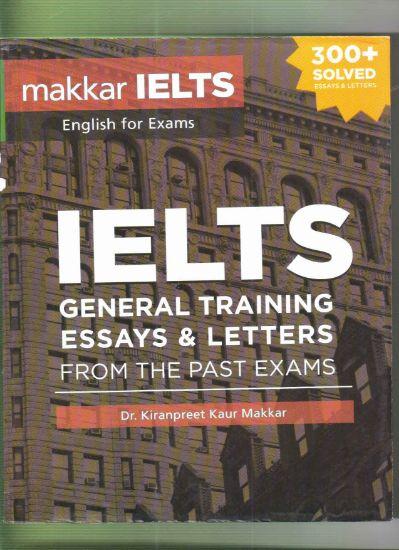 Picture of Makkar IELTS General Training Essays & Letters